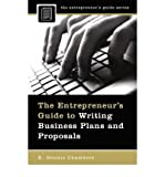 img - for [(The Entrepreneur's Guide to Writing Business Plans and Proposals )] [Author: K. Dennis Chambers] [Dec-2007] book / textbook / text book