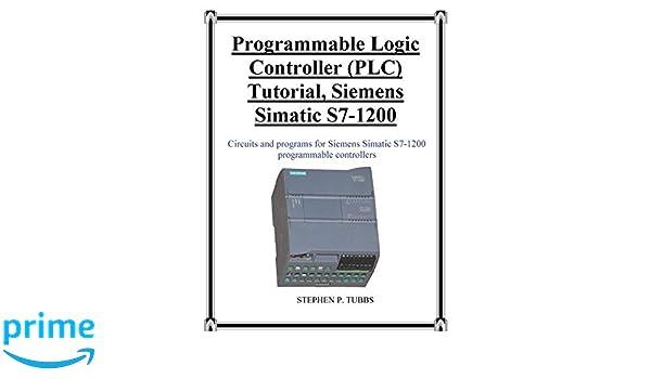 Programmable Logic Controller (PLC) Tutorial, Siemens
