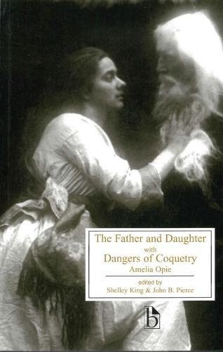 The Father and Daughter & Dangers of Coquetry Broadview Broadview 1 Light