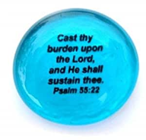 Cast Thy Burden Upon The Lord, And He Shall Sustain Thee. Psalm 55:22 Colored Glass Imprinted Christian Scripture Stones