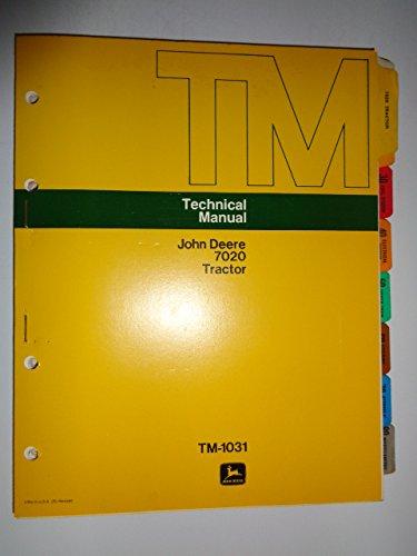 John Deere 7020 Tractor Technical Service Repair Manual TM1031