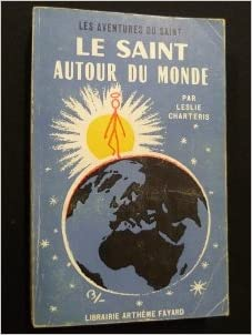 Livre gratuits en ligne Le saint autour du monde pdf, epub
