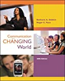 img - for Communication in a Changing World with CD-ROM 2.0 book / textbook / text book