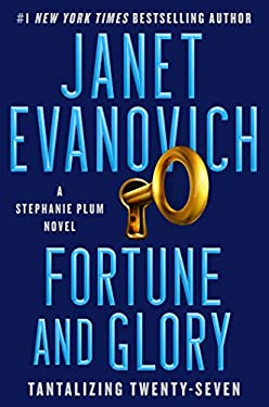 Fortune and Glory: A Novel (A Stephanie Plum Novel Book 27)