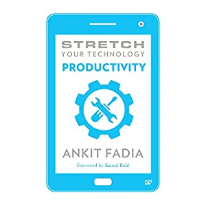 Stretch Your Technology Productivity Audiobook