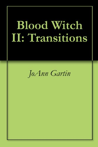 Blood Witch II: Transitions