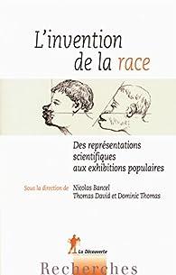 L'invention de la race par Dominic Thomas