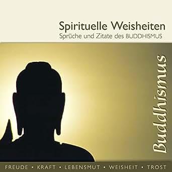 Amazon.com: Sprüche und Zitate des Buddhismus (spirituelle