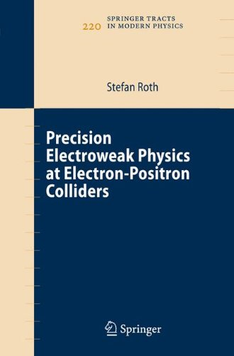 Precision Electroweak Physics at Electron-Positron Colliders (Springer Tracts in Modern Physics)