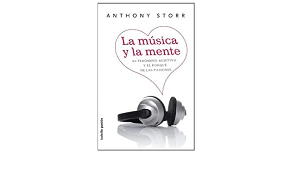 la musica y la mente the music and the mind paidos de musica spanish edition