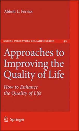 Amazon com: Approaches to Improving the Quality of Life: How