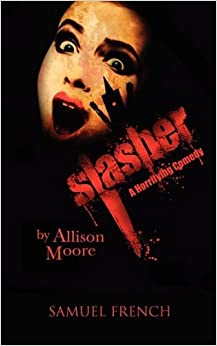 Slasher by Allison Moore (2010-09-15)