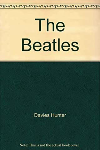 The Beatles by Hunter Davies (1978-05-03) (The Beatles Davies)
