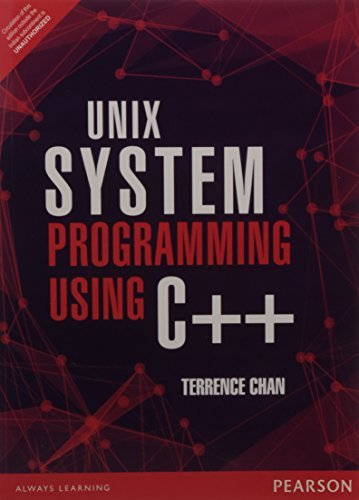 Unix System Programming Using C++ by Terrence Chan (January 19,2015) by Pearson India (January 19,2015)