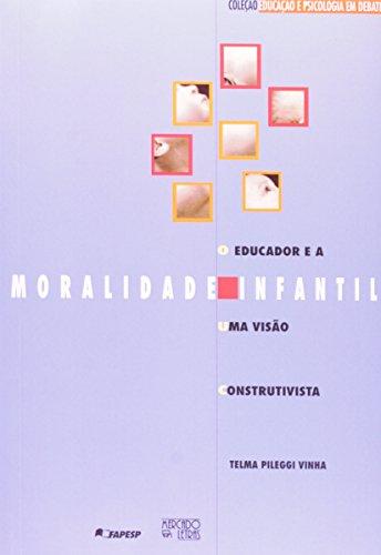 O Educador e a Moralidade Infantil