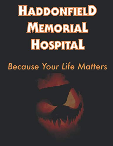(Haddonfield Memorial Hospital: Halloween-Inspired 2019 Daily Planner with Goal-Setting Section,)