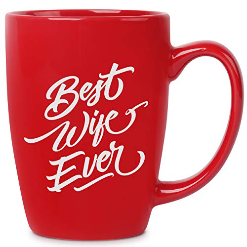 Best Wife Ever - 14 oz Red Bistro Coffee Mug - Best Gift Ideas for Wife Women Her - Birthday Christmas Valentines Anniversary Mothers Day - Funny Novelty Unique Present - Mugs Cups Gifts Presents Mugs