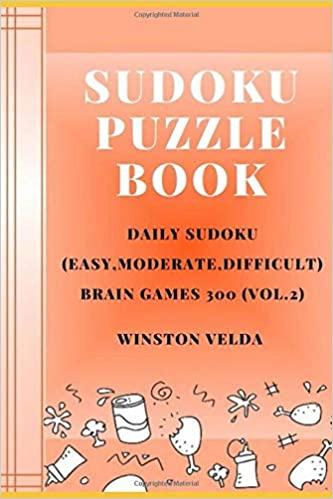 Sudoku Puzzle Book: Daily Sudoku (Easy, Moderate, Difficult