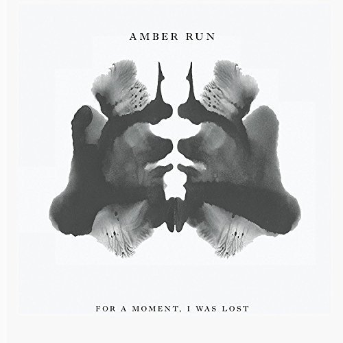 Amber Run - For a Moment I Was Lost