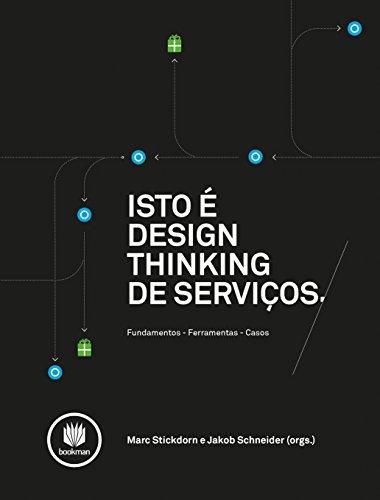 Isto  Design Thinking de Servios (Portuguese Edition)