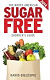 The 2014 North American Sugar Free Shopper's Guide