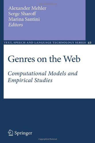 Download Genres on the Web: Computational Models and Empirical Studies: 42 (Text, Speech and Language Technology) Pdf