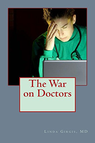 The War on Doctors: And the Destruction of US Healthcare Pdf