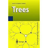 Trees (Springer Monographs in Mathematics)