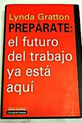 Prepárate :el futuro del trabajo ya está aquí