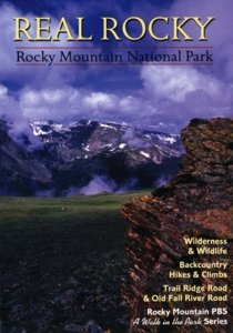 Real Rocky: Rocky Mountain National Park (A Walk in the Park Series) (Rocky Mountain National Park Dvd)