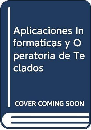 Aplicaciones Informaticas y Operatoria de Teclados: Amazon.es ...