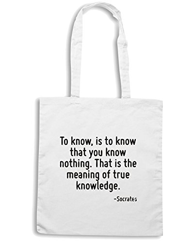 T-Shirtshock - Bolsa para la compra CIT0238 To know, is to know that you know nothing. That is the meaning of true knowledge. Blanco