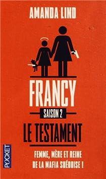 Le testament de Francy par Lind
