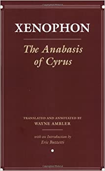 The Anabasis of Cyrus: Version 2 (Agora Editions)