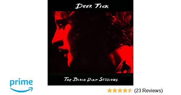 Deer Tick - The Black Dirt Sessions - Amazon.com Music