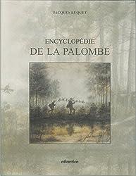L'ENCYCLOPÉDIE DE LA PALOMBE