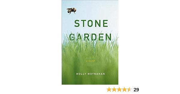 Read Stone Garden By Molly Moynahan