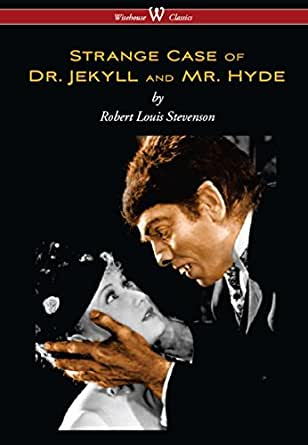 a literary analysis of dr jekyll and mr hyde by robert louis stevenson Amazoncom: strange case of dr jekyll and mr hyde (norton critical editions) ( 0000393974650): robert louis stevenson, katherine b linehan: books.
