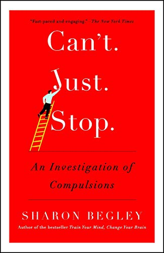 Can't Just Stop: An Investigation of Compulsions (Richard Davidson Emotional Life Of Your Brain)