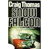 Snow Falcon, Craig Thomas, 0030454964