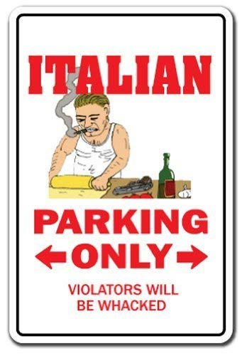 Decorative Sign with Sayings Italian Parking Italy Mafia Mobster Gift Food Pizza Mob Sign Metal Aluminum Wall Sign Safety Sign