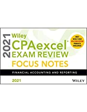 Wiley CPAexcel Exam Review 2021 Focus Notes: Financial Accounting and Reporting