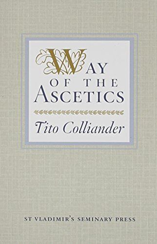 Way of the Ascetics: The Ancient Tradition of Discipline and Inner Growth