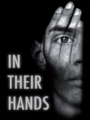 In Their Hands (Sous la Main de l?autre) (English Subtitled)