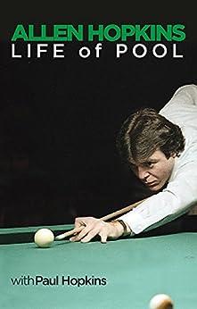 Allen Hopkins: Life of Pool by [Hopkins, Paul, Hopkins, Allen]