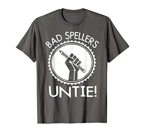Funny Spelling Tshirt - Bad Spellers Untie