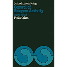 Control of Enzyme Activity (Outline Studies in Biology)