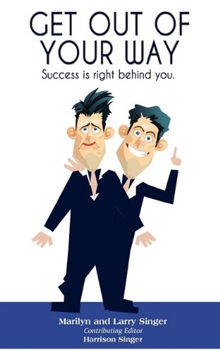 Get Out of Your Way: Success is right behind you. (You The Singer compare prices)