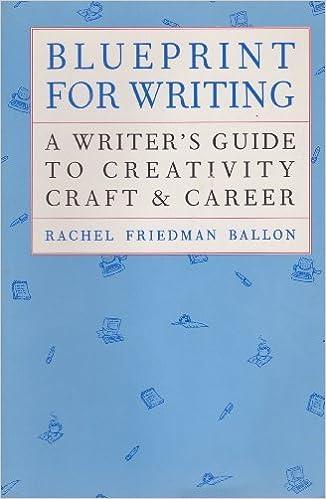 Blueprint for writing a writers guide to creativity craft career blueprint for writing a writers guide to creativity craft career rachel friedman ballon 9781565652163 amazon books malvernweather Gallery
