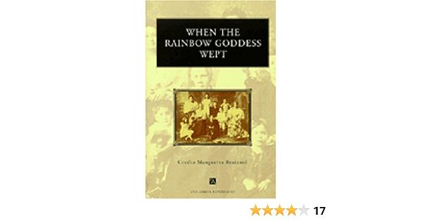 Read When The Rainbow Goddess Wept By Cecilia Manguerra Brainard